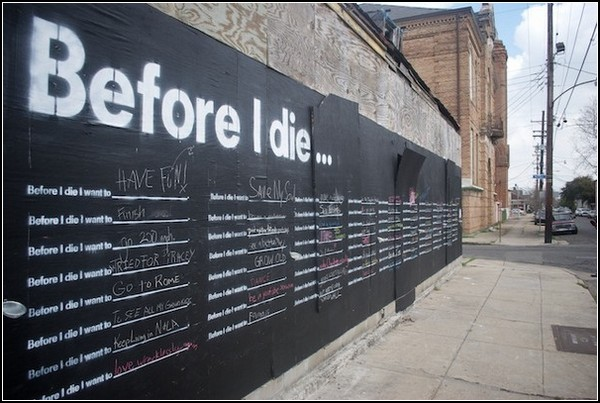 «Before I Die…»